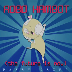 Robo Hambot (The Future Is Now)